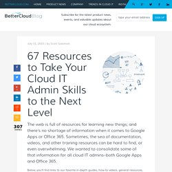 67 Resources for Cloud IT Admin Professional Development
