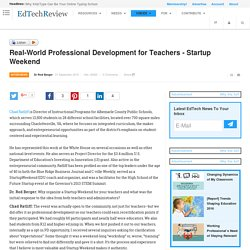 Real-World Professional Development for Teachers - Startup Weekend