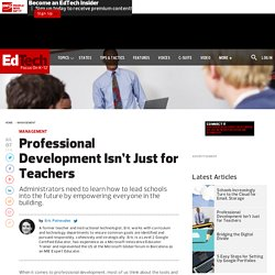 Professional Development Isn't Just for Teachers