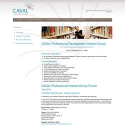 CAVAL Professional Development Interest Group