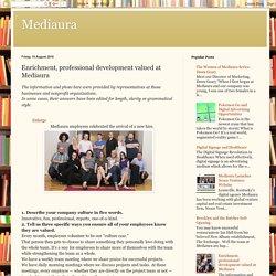 Enrichment, professional development valued at Mediaura