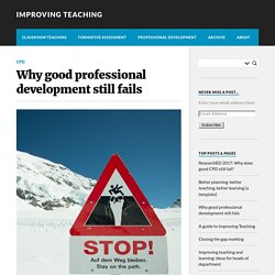 Why good professional development still fails – Improving Teaching