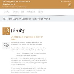 26 Tips: Career Success is in Your Mind - Mustang Positive Professional Development