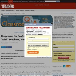 Response: Do Professional Development 'With' Teachers, Not 'to' Them