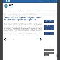 Professional Development Program - Indian School of Development Management