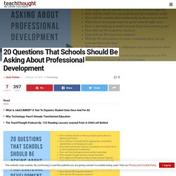 20 Questions That Schools Should Be Asking About Professional Development -