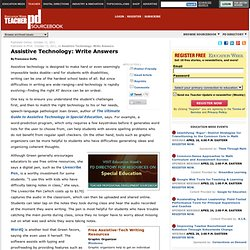 Education Week Teacher Professional Development Sourcebook: Assistive Technology: Write Answers