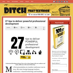 27 tips to deliver powerful professional development