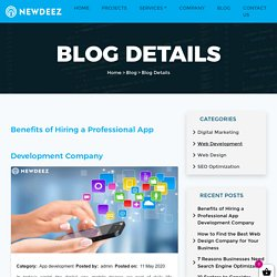 Benefits of Hiring a Professional App Development Company