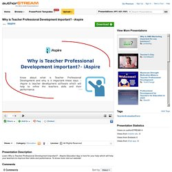 Why is Teacher Professional Development Important? - Iaspire