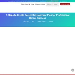 Tips to Create a Professional Career Development Plan that Works