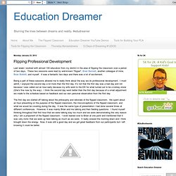 Education Dreamer: Flipping Professional Development