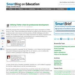 Utilizing Twitter chats for professional development SmartBlogs
