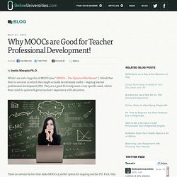 Why MOOCs are Good for Teacher Professional Development!