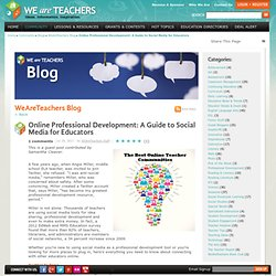 Online Professional Development: A Guide to Social Media for Educators