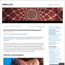 How to Use iPads for Personal Professional Development