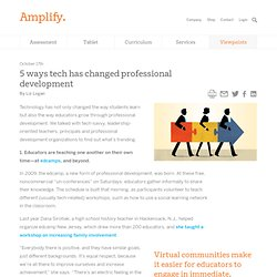 5 ways tech has changed professional development