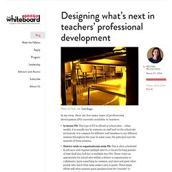 Designing what's next in teachers' professional development