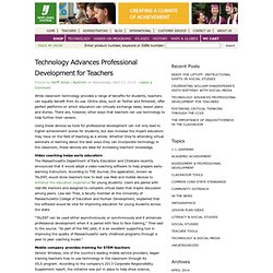 Technology Advances Professional Development for Teachers