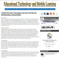 5 Effective Ways Teachers Can Use Twitter for Professional Development