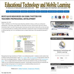 Must Have Resources on Using Twitter for Teachers Professional Development