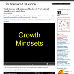 The Educator with a Growth Mindset: A Professional Development Workshop