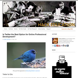Is Twitter the Best Option for Online Professional Development?