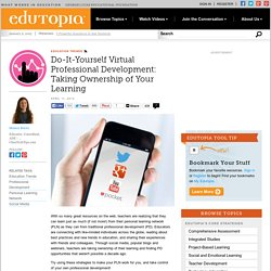 Do-It-Yourself Virtual Professional Development: Taking Ownership of Your Learning
