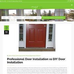 Difference Between Professional vs DIY Door Installation