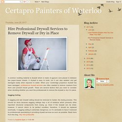 Hire Professional Drywall Services to Remove Drywall or Dry in Place