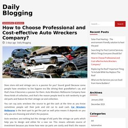How to Choose Professional and Cost-effective Auto Wreckers Company?