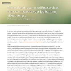 Professional resume writing services firms can increase your job hunting effectiveness