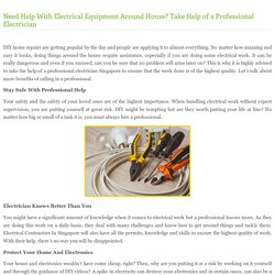 Need Help With Electrical Equipment Around House? Take Help of a Professional Electrician