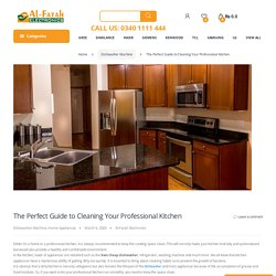 The Perfect Guide to Cleaning Your Professional Kitchen - Alfatah Electronics!