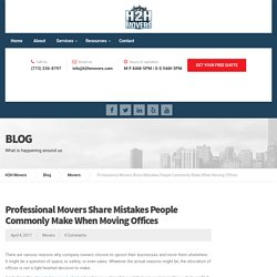 Professional Movers Share Mistakes People Commonly Make When Moving Offices