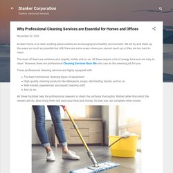 Why Professional Cleaning Services are Essential for Homes and Offices