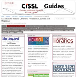 Professional Journals and Magazines - Essentials for Teacher Librarians - LibGuides at CiSSL