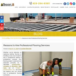 Reasons to Hire Professional Flooring Services