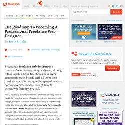 The Roadmap To Becoming A Professional Freelance Web Designer |