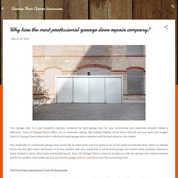Why hire the most professional garage door repair company?