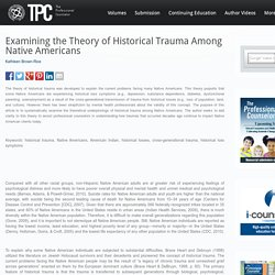 The Professional Counselor » Examining the Theory of Historical Trauma Among Native Americans