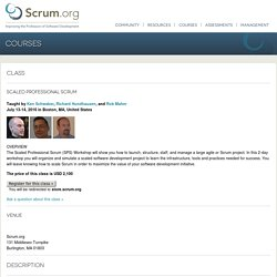 Scaled Professional Scrum on July 13-14, 2016 in Boston with Ken Schwaber, Richard Hundhausen, Rob Maher and Scrum.org - The home of Scrum