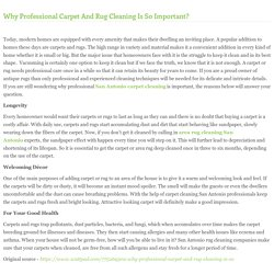 Why Professional Carpet And Rug Cleaning Is So Important?