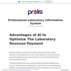 Advantages of AI to Optimize The Laboratory Revenue Payment – Professional Laboratory Information System