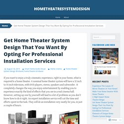 Professional home theatre installation services