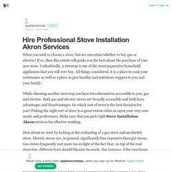 Hire Professional Stove Installation Akron Services
