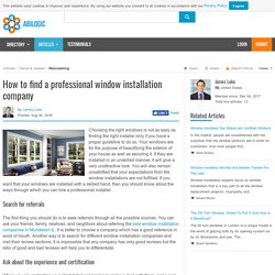 How to find a professional window installation company