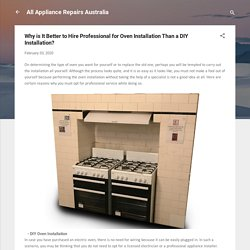 Why is It Better to Hire Professional for Oven Installation Than a DIY Installation?