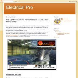 Hire a professional Solar Panel Installation service across Murray Bridge