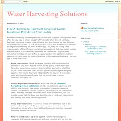 Water Harvesting Solutions: Find A Professional Rainwater Harvesting System Installation Provider for Your Facility